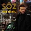 Aydın Kurtoğlu - Söz (Doğan Ağırtaş Remix) mp3