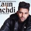 Kaun Nachdi Audio Sonu Ke Titu Ki Sweety Guru Randhawa Neeti Mohan Mp3