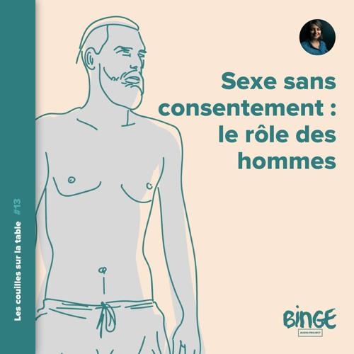 Sexe sans consentement : le rôle des hommes