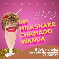 #179 - Bilola na toba ou Café da manhã na cama?
