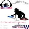 Ye Raja Ji Baja  Baji(Topori Beat Mix)Dj Chandan