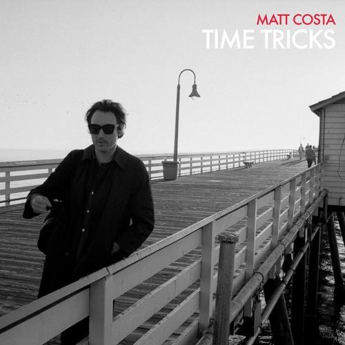 Matt Costa - Time Tricks