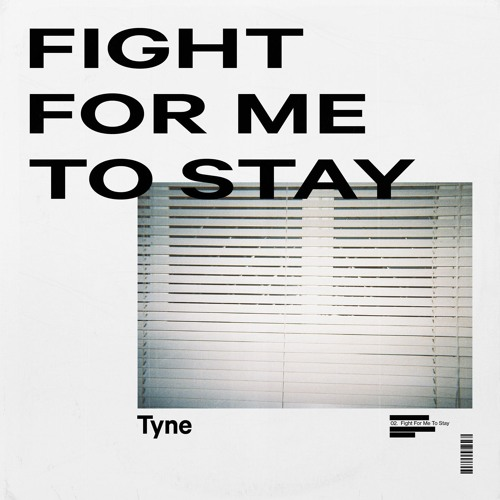 Fight For Me To Stay
