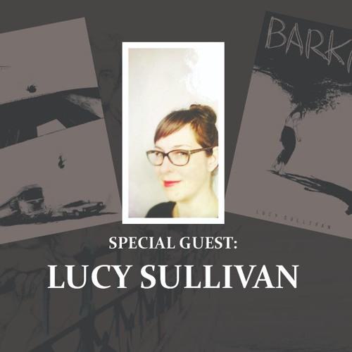 Episode 5: Lucy Sullivan