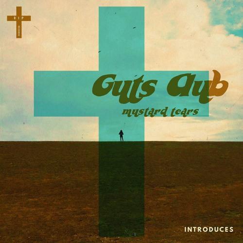 Guts Club - Mustard Tears