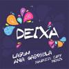 Lagum,  Ana Gabriela - Deixa (Mauricio Cury  Bootleg Remix) Portada del disco