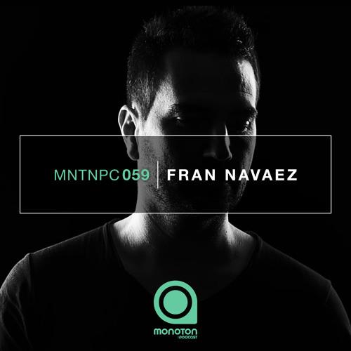 MNTNPC059 - MONOTON:audio pres. Fran Navaez