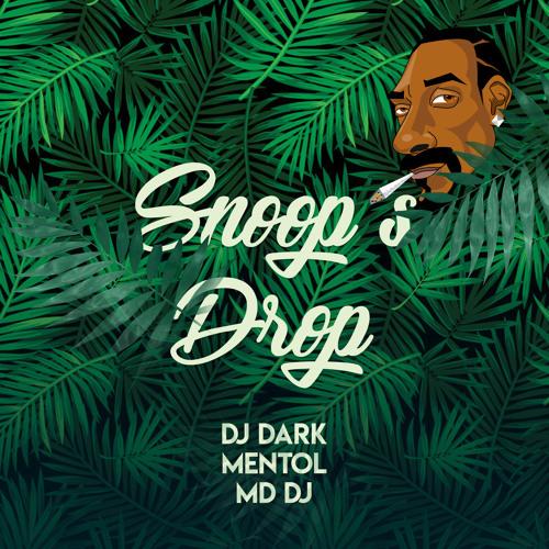 Dj Dark & Mentol & MD Dj - Snoop`s Drop