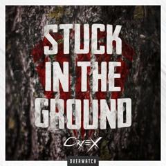 Cryex - Stuck In The Ground