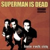 Full Album Superman Is Dead ( Kuta Rock City ) mp3