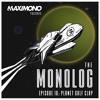 Maximono - The Monolog (Planet Golf Clap) 010 2018-03-02 Artwork