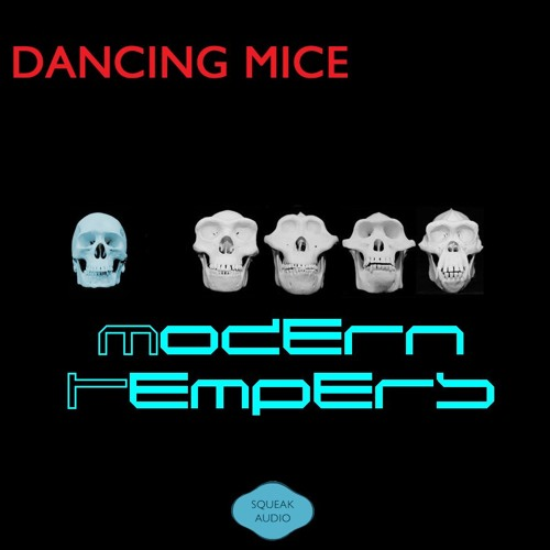 Dancing Mice - Modern Tempers