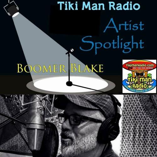 Tiki Man Radio Artist Spotlight Show Boomer Blake