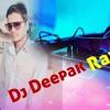 Dj Deepak Raj Bind in