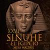 26-Sinuhé el Egipcio: La noche del plenilunio mp3