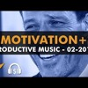 Tony Robbins Motivation + Productive Music Playlist - 1 Hour Mix - February 2018 - EntVibes