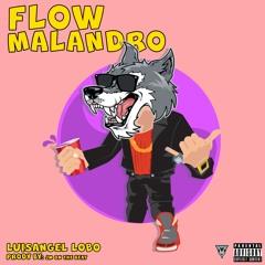 LuisAngel Lobo - Flow Malandro