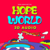 J-Hope (BTS 방탄소년단) - Hope World [3D Audio]