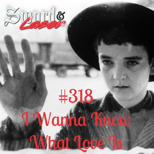 #318 - I Wanna Know What Love Is