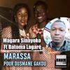 MARASSA POUR OUSMANE GAKOU - MAGARA SINAYOKO Ft. BATOMA LAGARÉ