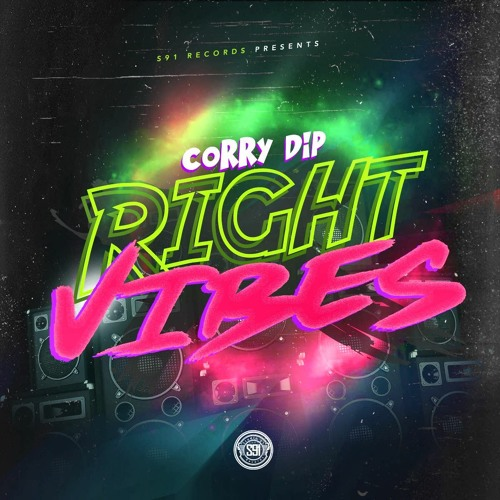 Corry Dip - Right Vibes [Raw] Dancehall 2018 @GazaPriiinceEnt