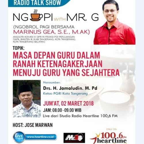 Ngopi with Mr.G   Edisi 02 Maret 2018