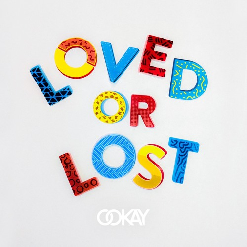 Ookay Loved or Lost