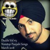Dudde Vol 3 Nonstop Latest Punjabi Songs March 2018