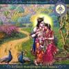 Yugala Madhuri S 05 Jaya Radhe Jaya Krsna Jaya Vrindavan Mp3