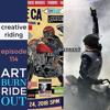 "Creative Riding Episode 114 ""ART burn RIDE out"""
