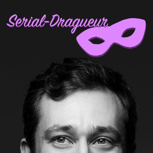 SERIAL DRAGUEUR — L'obsession du sexe (1/5)