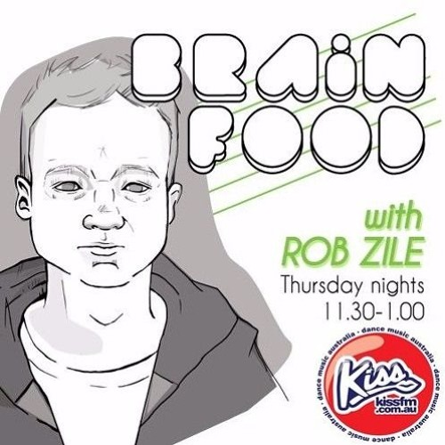 Brain Food with Rob Zile/KissFM/01-03-18/#2 TECHNO