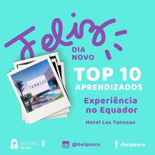 #Top10Aprendizados - Experiência no Equador com Domus Earth
