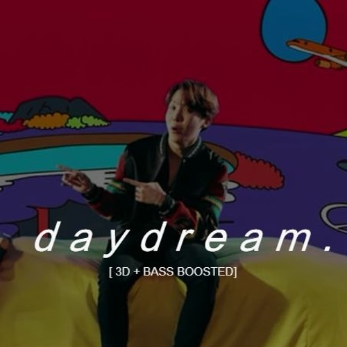 DAYDREAM - J-HOPE (BTS) [3D + BASS BOOSTED]