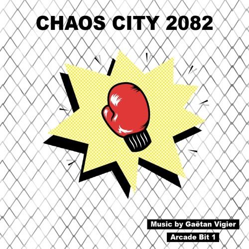 Chaos City 2082 - Gaetan Vigier - Arcade Bit 1