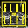 Tiësto & Ostblockschlampen - Club Life 569 2018-02-23 Artwork