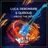 Luca Debonaire & Qurious - Above The Best (Radio Edit) #95 Beatport Top 100 Future House