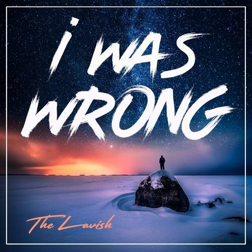 TheLavish - I Was Wrong