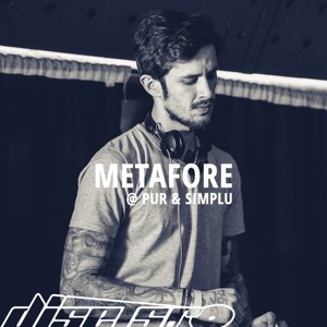 Metafore @ Pur & Simplu / 17.02.2018
