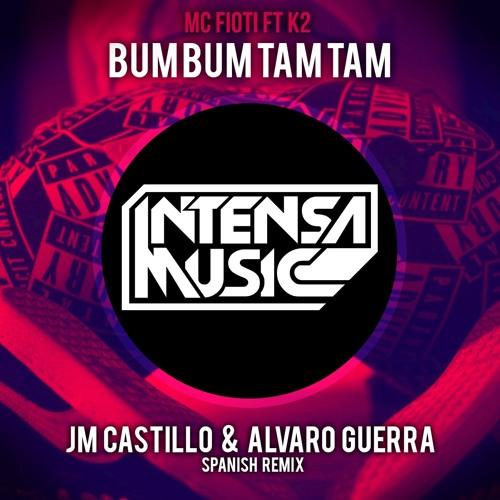 Mc Fioti Bum Bum Tam Tam Download 2: Bum Bum Tam Tam (Jm Castillo & Alvaro