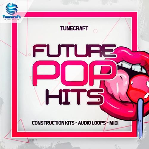 Tunecraft Future Pop Hits - Construction kits, audio loops, midi files & more !