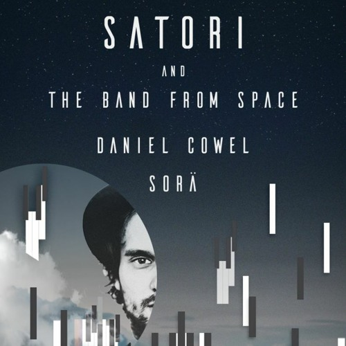 Daniel Cowel - ELEVATION: Closing Set For Satori And The Band From Space