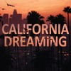 California Dreaming 2018   The Best Of Deep House & Chill Out Music Mix