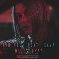 Vin Veli - Miles Away (DJ Junior CNYTFK Remix)