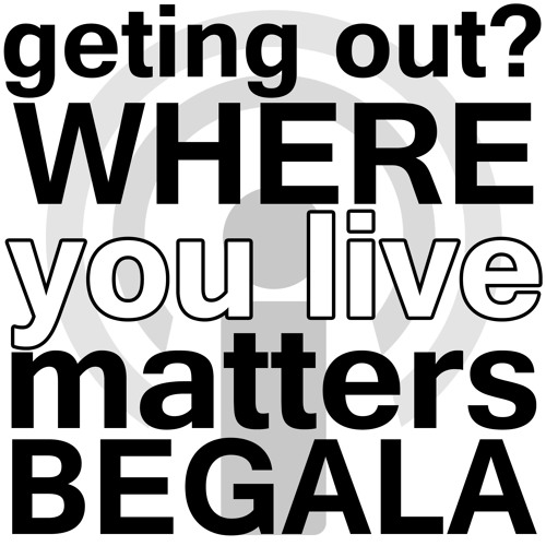 When You Are Trying to Get out of Poverty, Where You Live Matters! - John Begala Webinar Podcast