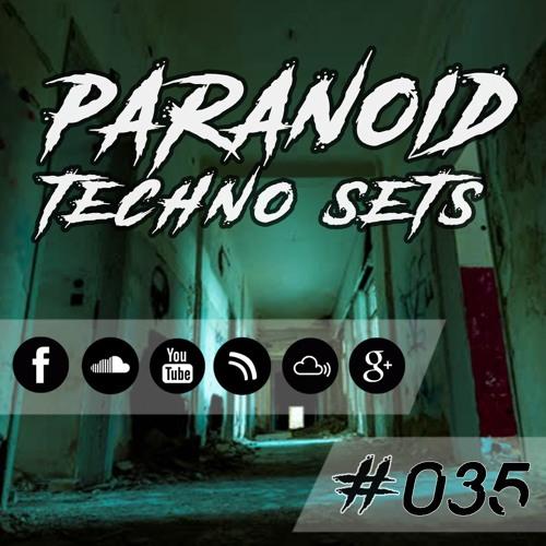 Paranoid Techno Sets #035 // DIE MEL