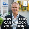 [Podcast EP #1] How the Feds Can Unlock Your iPhone