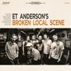 "ET Anderson - ""Lover's Spit"""