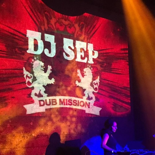 DJ Sep - Opening for Radikal Guru live at Dub Mission (Free Download)