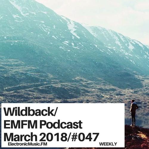 Wildback - EMFM Podcast #047 Match 2018